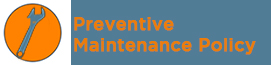 Preventive Maintenance Policy